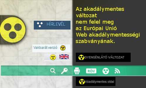 Honlapokon az akadálymentes változat jelölésére használt mancs ikonok . Szöveg: Az akadálymentes változat nem felel meg az Európai Unió Web akadálymentességi szabványának.