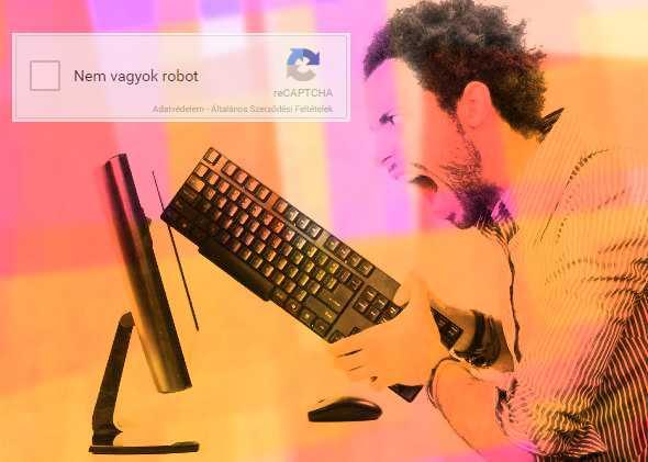 Egy férfi dühös lett, mert szembekerült egy Google Recaptcával: nem vagyok robot - állítja.
