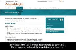 Egy akadálymentes honlap: áttekinthető és egyszerű. Nincs vakbarát változat és a webdesing is modern.