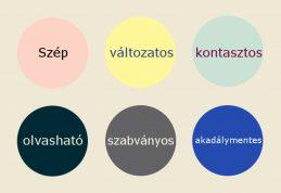 6 kör klönböző kontrasztos színű kör: benne kontrasztos betűkkel írtam fel az alábbiakat: szép, változatos, kontrasztos, olvasható, szabványos, akadálymentes.
